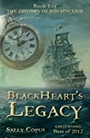 Blackheart's Legacy (The Odyssey of Jon Sinclair, #1)