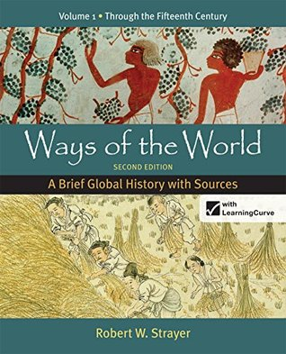 Ways of the World: A Brief Global History with Sources, Volume One: 1