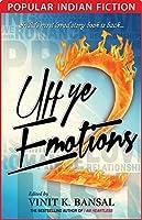Uff Ye Emotions 2