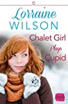 Chalet Girl Plays Cupid (Ski Season, #6)