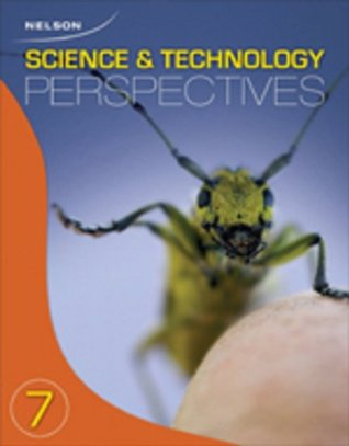Nelson Science and Technology Perspectives 7: Student Text (Hardcover)