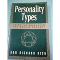 personality types using the enneagram for self discovery by don personality types