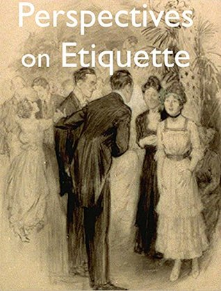 Perspectives on Etiquette