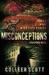 Misconceptions (Missteps, #1)