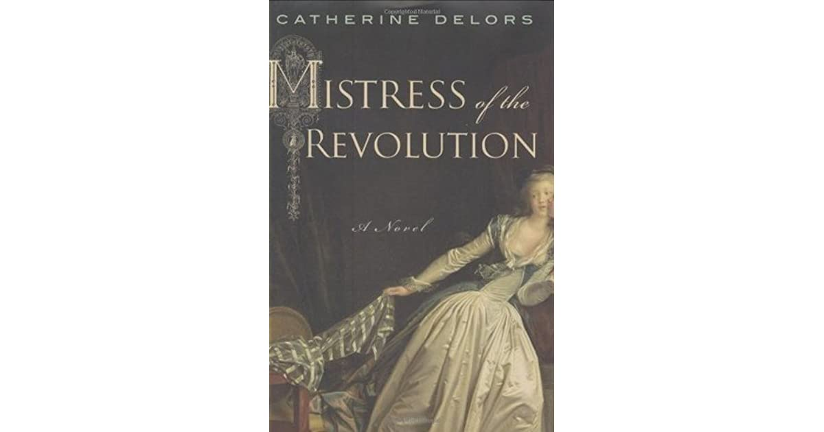 Mistress Of The Revolution By Catherine Delors border=