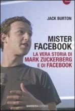 Mister Facebook- La vera storia di Mark Zuckerberg e di Facebook