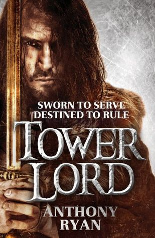The Tower Lord by Anthony Ryan