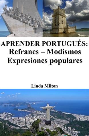 Aprender Portugués: Refranes - Modismos - Expresiones populares