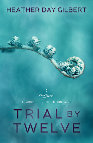 Trial by Twelve (A Murder in the Mountains #2)