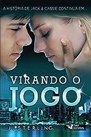 Virando o Jogo (The Game Livro 2)