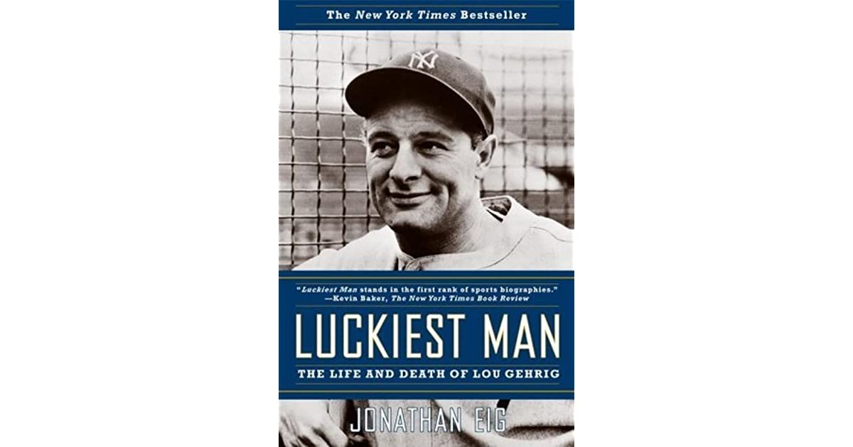 lou gehrig the luckiest man book online