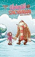 Abigail and the Snowman #1 (Abigail and the Snowman: 1)