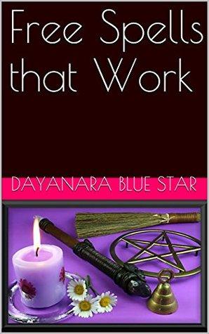 Free Spells that Work by Dayanara Blue Star