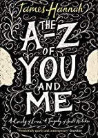 The to Z of You and Me
