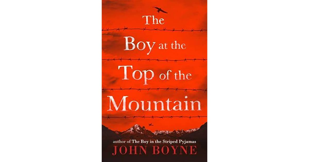 the boy at the top of the mountain by john boyne
