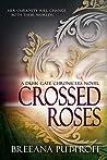 Crossed Roses (Dusk Gate Chronicles #1.5)
