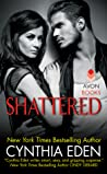 Shattered by Cynthia Eden