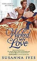 Wicked, My Love (Wicked Little Secrets Book 2)