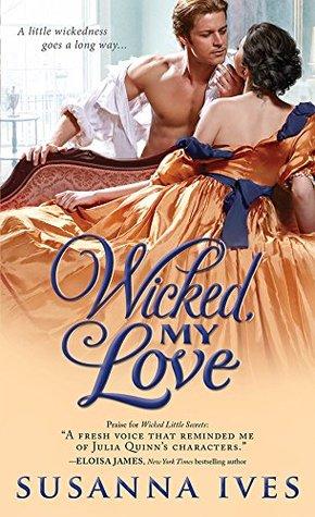 Wicked, My Love (Wicked Little Secrets, #2)