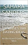 Romantic Activities and Surprises by Sahara Sanders