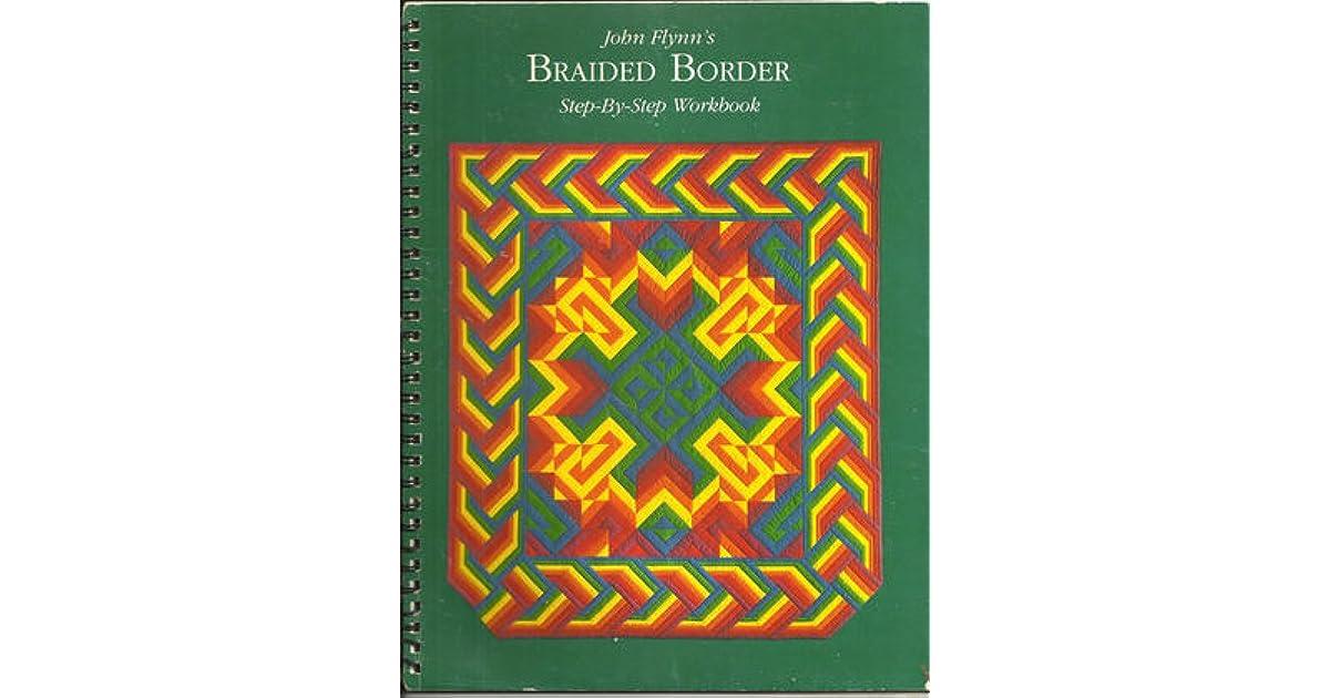 Braided Borders By John F Flynn