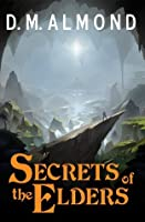 Secrets of the Elders (Chronicles of Acadia #1)