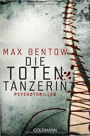 Die Totentänzerin by Max Bentow