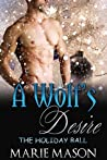A Wolf's Desire (The Holiday Ball, #3)