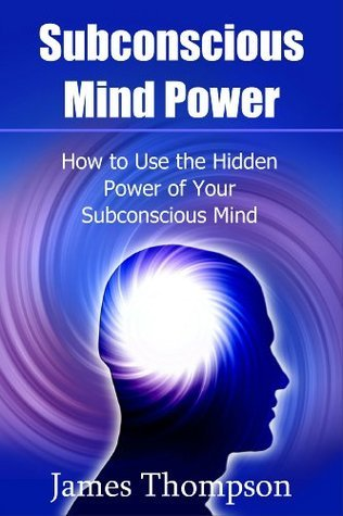 Subconscious Mind Power How to Use