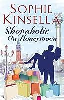 Shopaholic on Honeymoon (Shopaholic, #3.5)