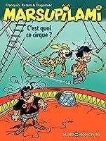 C'est quoi ce cirque? (Marsupilami, #15)