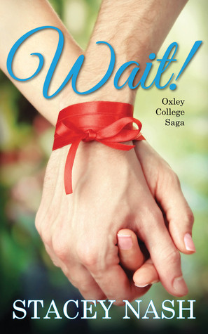 Wait! (Oxley College #2)