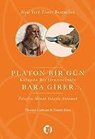 Platon Bir Gün Kolunda Bir Ornitorenkle Bara Girer: Felsefeyi Mizah Yoluyla Anlamak