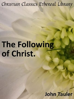 The Following of Christ - Enhanced Version