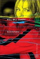 Kill Bill Diary (Heterotopia Vol. 7)
