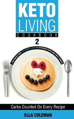 Keto Living Cookbook 2- Lose Weight