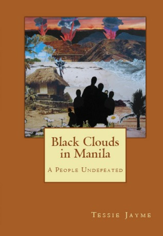Black Clouds in Manila: A People Undefeated (Volume 2)