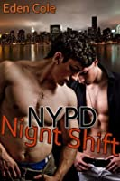 NYPD Night Shift (NYPD, #2)