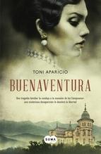 Reseña del libro Buenaventura, de Toni Aparicio