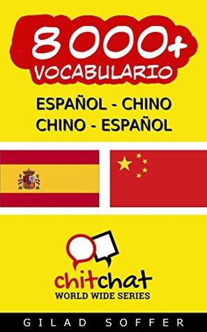 8000+ Español - Chino Chino - Español Vocabulario (Charla Mundial)