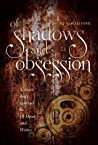 Of Shadows and Obsession (Of Metal and Wishes, #0.5)