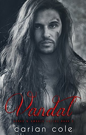 Vandal (Ashes & Embers, #2)