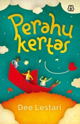 Perahu Kertas By Dee Lestari