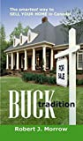 Buck Tradition: The smartest way to SELL YOUR HOME in Canada!