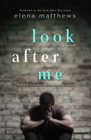 Look After Me (Look After You, #2)