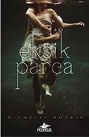 Eksik Parça (Mara Dyer, #1)