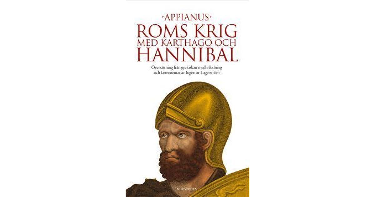 Roms Krig Med Karthago Och Hannibal By Appianus