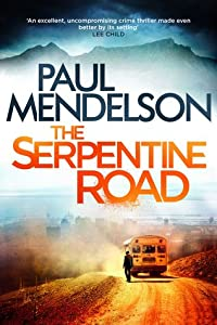 The Serpentine Road (Col Vaughn de Vries #2)