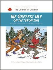 The Greyest Tale on the Yukon Trail: The Right to Be Treated Fairly No Matter What Colour You Are