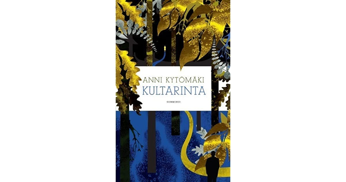 Anni Kytömäki Kultarinta